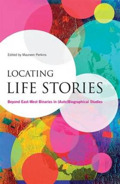 Locating Life Stories - Maureen Perkins