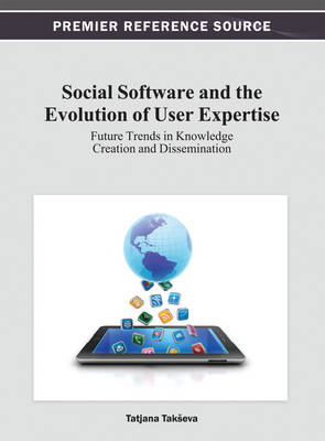 Social Software and the Evolution of User Expertise - Tak'Eva, Tatjana