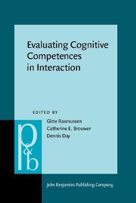 Evaluating Cognitive Competences in Interaction - Rasmussen, Gitte