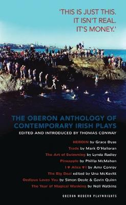 The Oberon Anthology of Contemporary Irish Plays - Thomas Conway