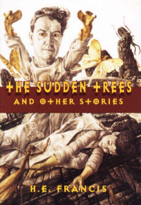 """Sudden Trees"" and Other Stories - Francis"