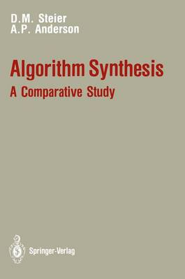 Algorithm Synthesis: A Comparative Study - David M. Steier