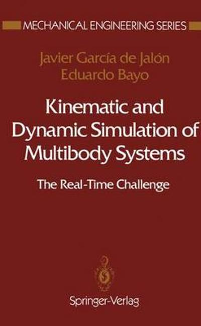 Kinematic and Dynamic Simulation of Multibody Systems - Javier Garcia de Jalon