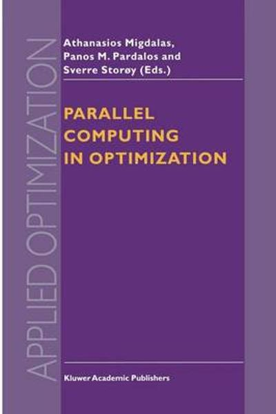 Parallel Computing in Optimization - A. Migdalas