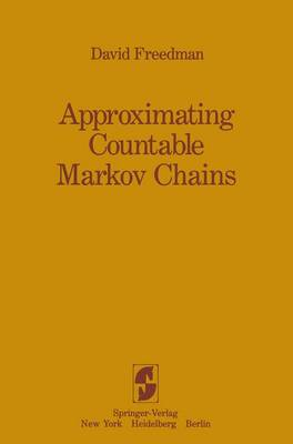 Approximating Countable Markov Chains - David Freedman