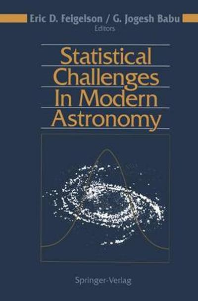 Statistical Challenges in Modern Astronomy - E. D. Feigelson
