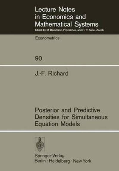 Posterior and Predictive Densities for Simultaneous Equation Models - J.-F. Richard