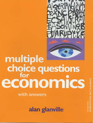 Multiple Choice Questions for Economics - Alan Glanville