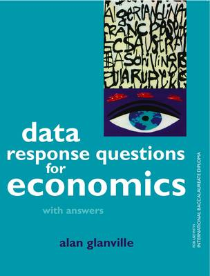 Data Response Questions for Economics - Alan Glanville