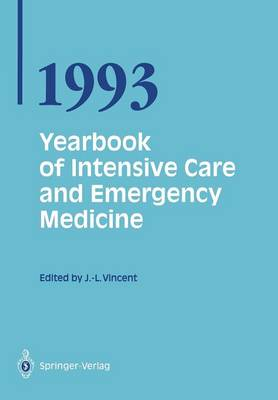Yearbook of Intensive Care and Emergency Medicine 1993 - Prof. Jean-Louis Vincent