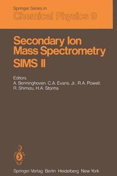 Secondary Ion Mass Spectrometry SIMS II - A. Benninghoven