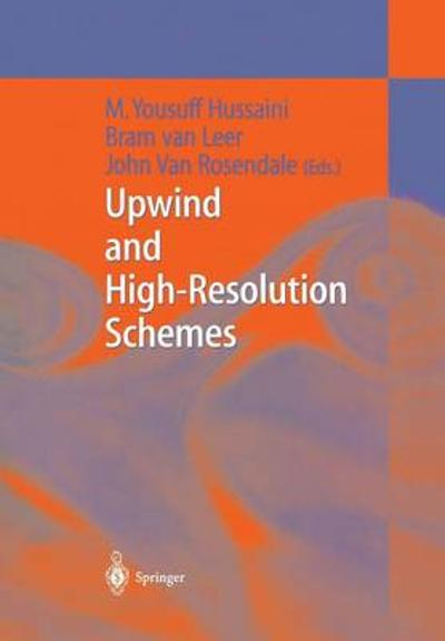 Upwind and High-Resolution Schemes - M.Yousuff Hussaini