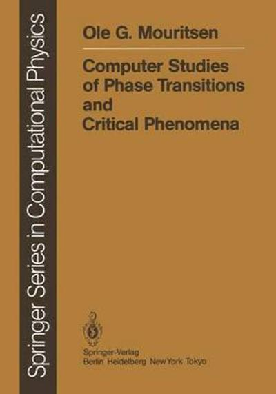 Computer Studies of Phase Transitions and Critical Phenomena - Ole G. Mouritsen