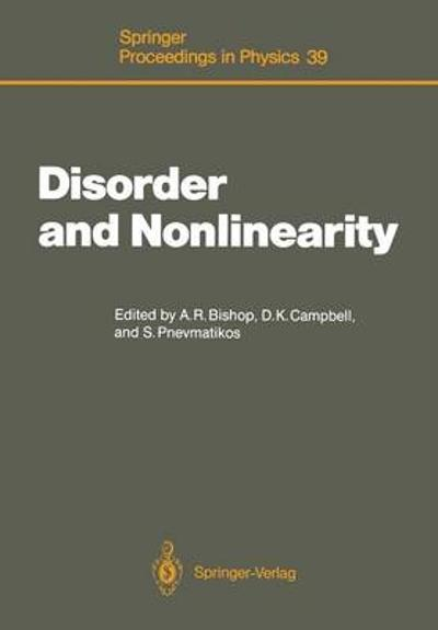 Disorder and Nonlinearity - Alan R. Bishop