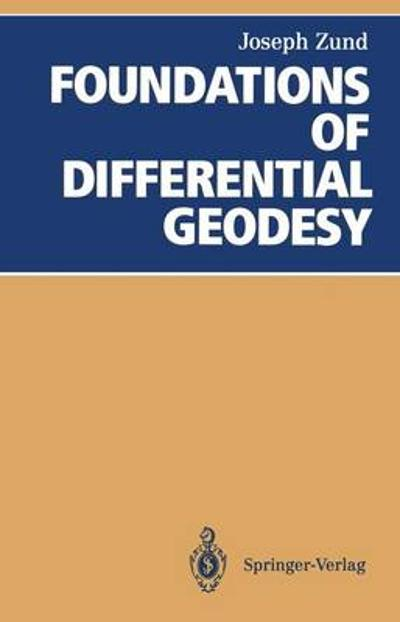 Foundations of Differential Geodesy - Joseph Zund