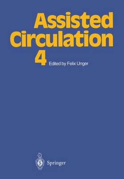 Assisted Circulation 4 - Felix Unger