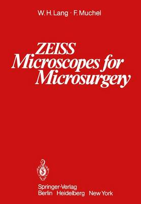 ZEISS Microscopes for Microsurgery - W. H. Lang
