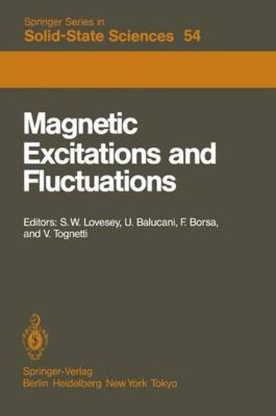 Magnetic Excitations and Fluctuations - S. W. Lovesey