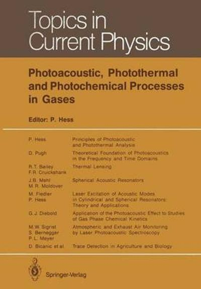 Photoacoustic, Photothermal and Photochemical Processes in Gases - Peter Hess