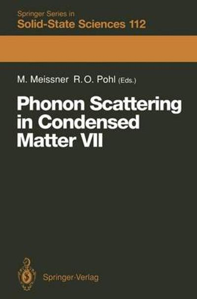 Phonon Scattering in Condensed Matter VII - Michael Meissner