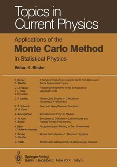 Applications of the Monte Carlo Method in Statistical Physics - K. Binder