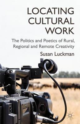 Locating Cultural Work - Susan Luckman