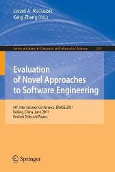 Evaluation of Novel Approaches to Software Engineering - Leszek A. Maciaszek Kang Zhang