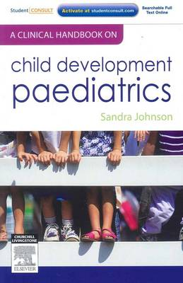 A Clinical Handbook on Child Development Paediatrics - Sandra Johnson