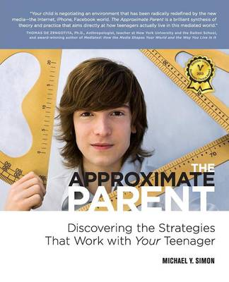 The Approximate Parent - Simon, Michael Y.