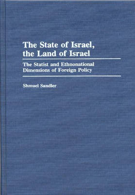 The State of Israel, The Land of Israel - Shmuel Sandler