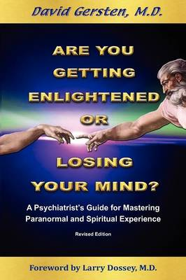 Are You Getting Enlightened or Losing Your Mind? - 