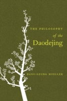 Philosophy of the Daodejing - Hans-Georg Moeller