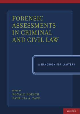 Forensic Assessments in Criminal and Civil Law - Ronald Roesch