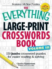 The Everything Large-Print Crosswords Book, Volume III - Charles Timmerman
