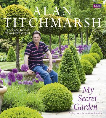 My Secret Garden - Alan Titchmarsh