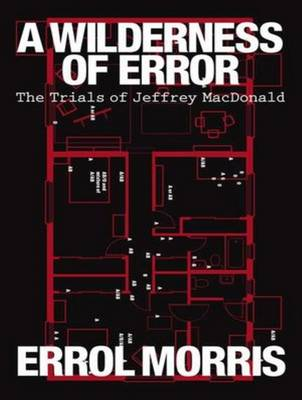 A Wilderness of Error - Errol Morris