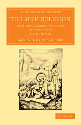 The Sikh Religion 6 Volume Set - Max Arthur Macauliffe