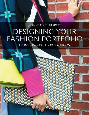 Designing Your Fashion Portfolio - Barrett, Joanne
