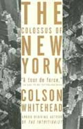 Colossus of New York - Colson Whitehead