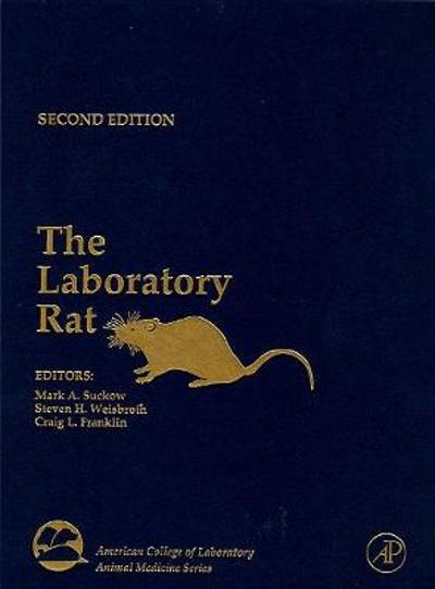 The Laboratory Rat - Mark A. Suckow