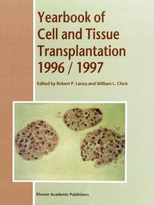 Yearbook of Cell and Tissue Transplantation 1996-1997 - R.P. Lanza