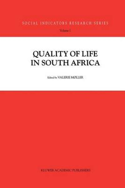 Quality of Life in South Africa - Valerie Moller
