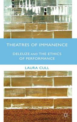 Theatres of Immanence - Laura Cull O Maoilearca
