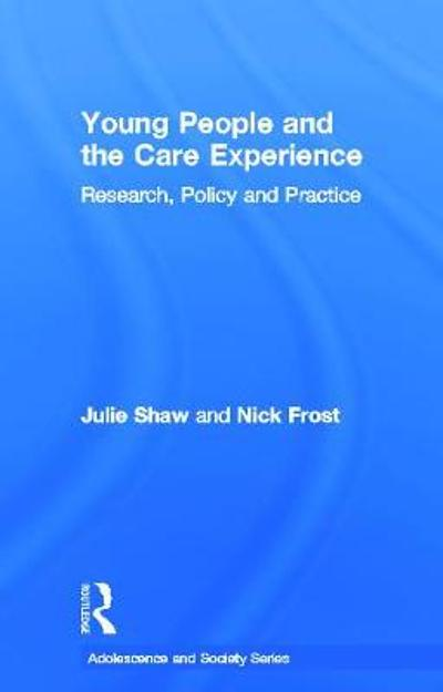 Young People and the Care Experience - Julie Shaw