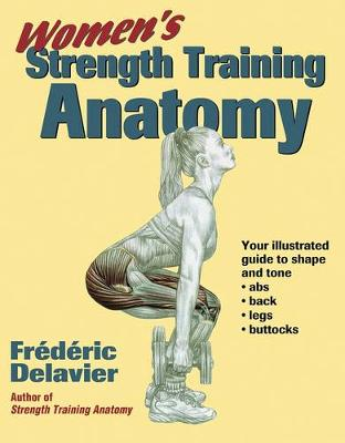Women's Strength Training Anatomy - Frederic Delavier