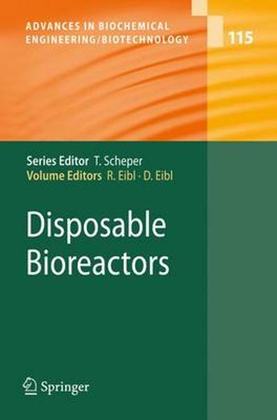 Disposable Bioreactors - Regine Eibl