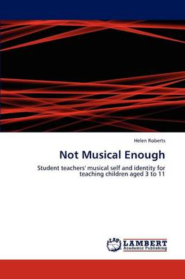 Not Musical Enough - Helen Roberts