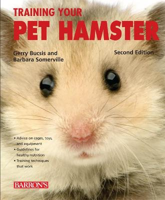 Training Your Pet Hamster - Gerry Bucsis