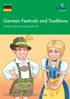 German Festivals and Traditions for KS3 - Michelle Williams, Nicolette Hannam