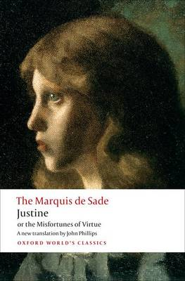 Justine, or the Misfortunes of Virtue - Marquis de Sade